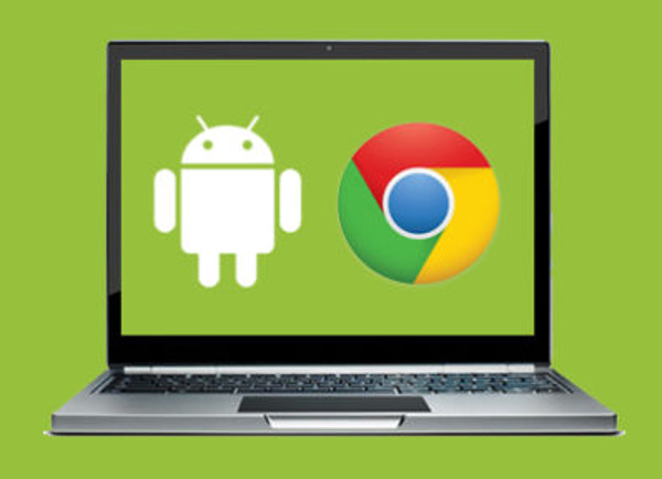 Andoid and Chrome OS