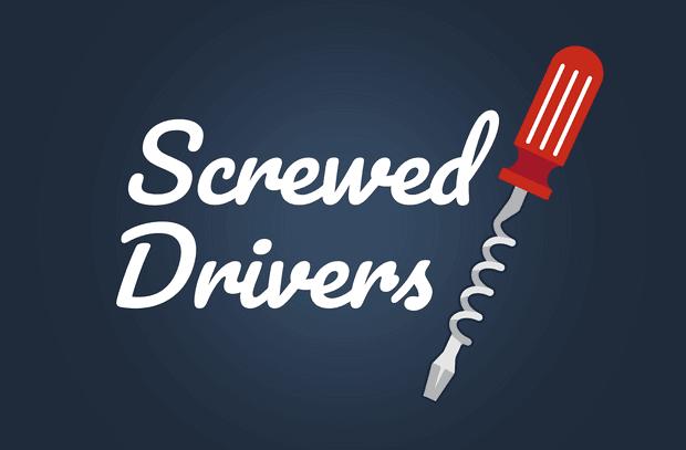 Screwed Drivers
