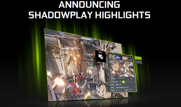 NVIDIA ShadowPlay Highlights