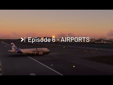 Feature Discovery Series Episode 6: Airports